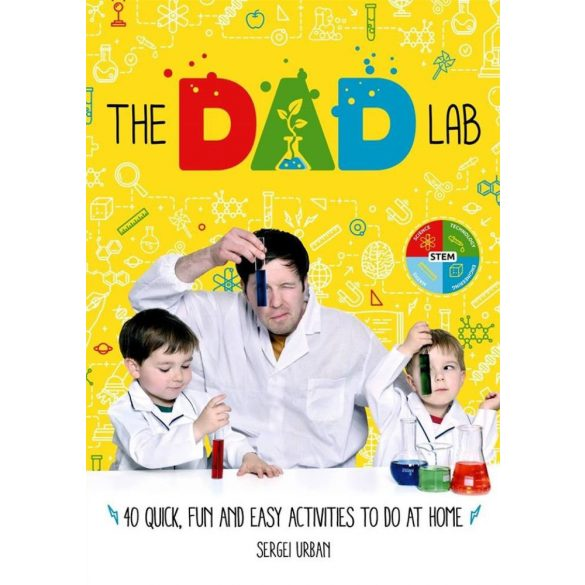 TheDadLab: 40 Quick, Fun and Easy Activities to do at Home
