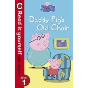 Peppa Pig: Daddy Pig's Old Chair - Read it Yourself with Ladybird