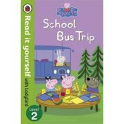 Peppa Pig: School Bus Trip - Read it Yourself with Ladybird