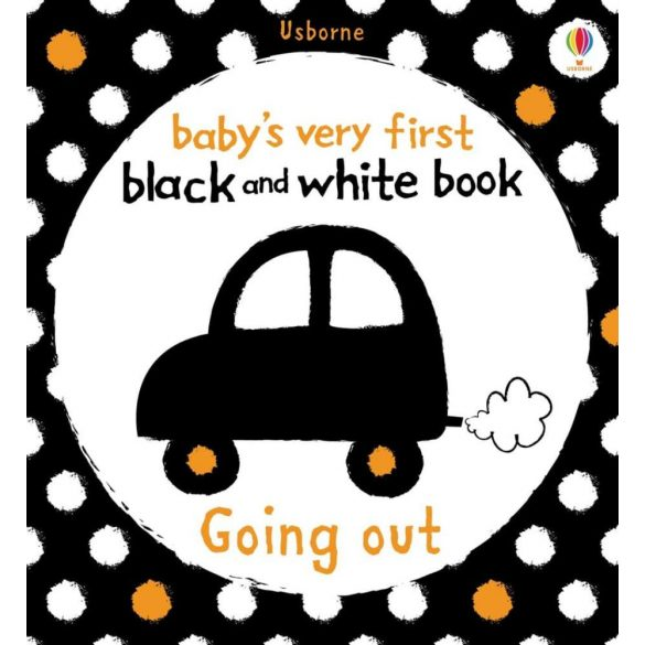 Baby's very first black and white books - Going out