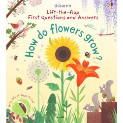 Lift-the-flap First Questions and Answers - How Flowers Grow?