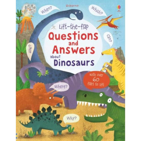Lift-the-flap Questions and Answers about Dinosaurus