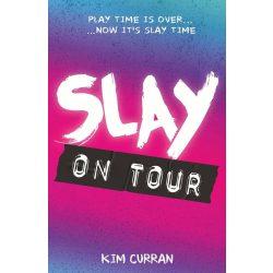 SLAY On Tour