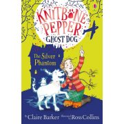 Knitbone Pepper and the Silver Phantom