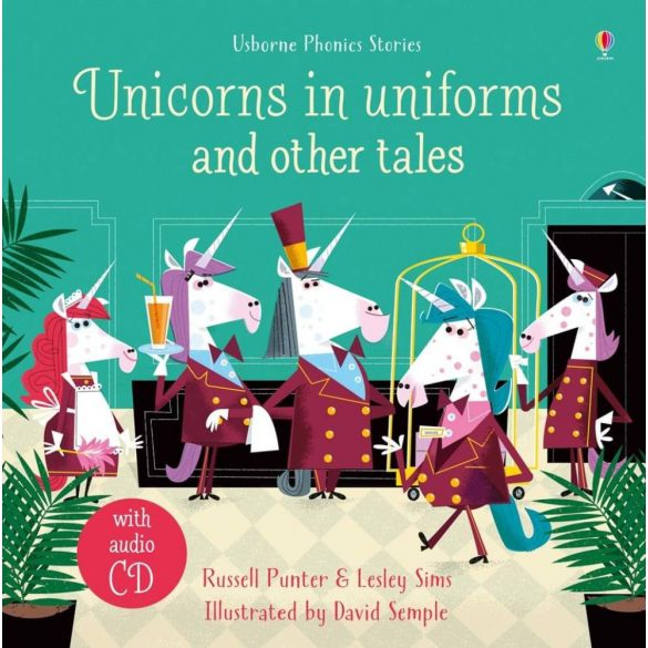 Unicorns in Uniforms and other tales wit CD
