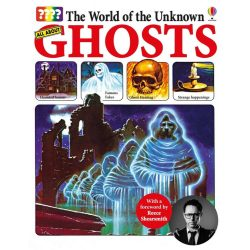 The World of the Unknown: Ghosts