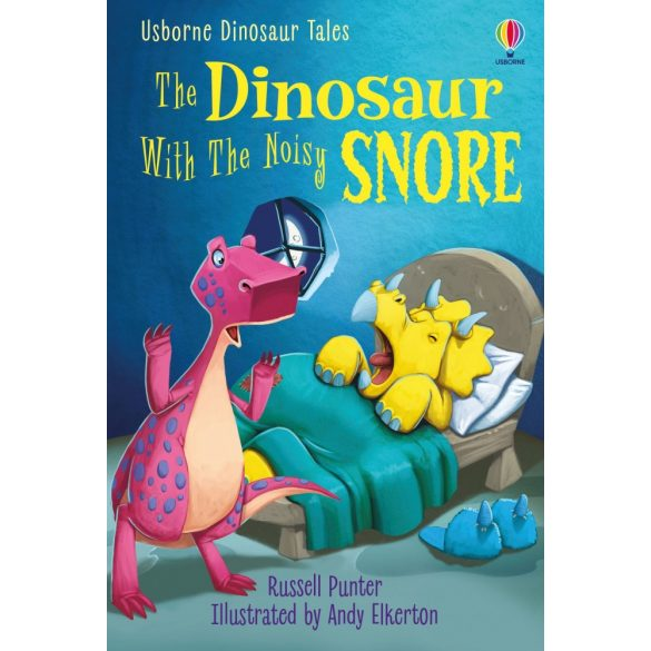 Dinosaur Tales: The Dinosaur With the Noisy Snore